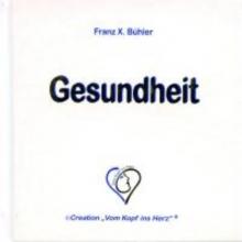Bühler, Franz X. Gesundheit