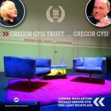 Gysi, Gregor Gregor Gysi trifft Gregor Gysi