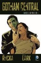 Brubaker, Ed Gotham Central 02 - Doppeltes Spiel