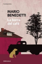 Benedetti, Mario La borra del cafe Coffee Grounds