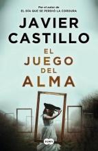Javier Castillo , El JUEGO DEL ALMA