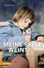 Habicher, Monika Meine Seele weint