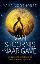 Yama Voorhorst , Van stoornis naar gave