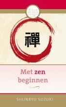 Shunryu Suzuki , Met zen beginnen