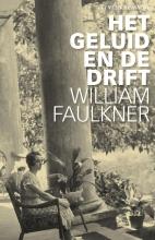 William  Faulkner Het geluid en de drift