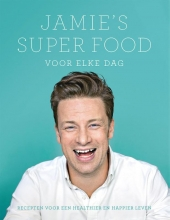 Jamie Oliver , , Jamie`s super food voor elke dag