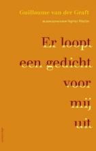 Guillaume van der Graft Er loopt een gedicht voor mij uit