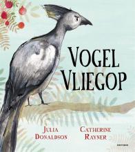 Julia Donaldson , Vogel Vliegop