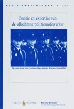 F.M.H.M. Driessen J. Broekhuizen  J. Raven, Positie en expertise van de allochtone politiemedewerker