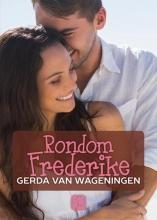 Gerda van Wageningen Rondom Frederike - grote letter uitgave