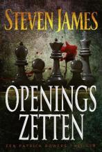 Steven James , Openingszetten