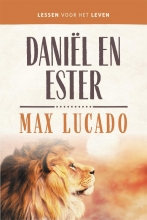 Max Lucado , Daniël en Esther