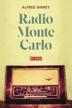 Alfred Birney , Radio Monte Carlo