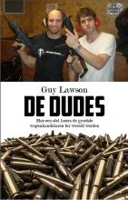 Lawson, Guy De wapens en de dudes