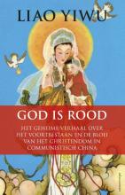 Liao  Yiwu God is rood