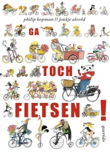 Joukje  Akveld Ga toch fietsen!