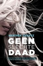 Heather Chavez , Geen slechte daad