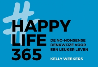 Kelly Weekers , Happy Life 365