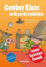Eva  Muszynski Cowboy Klaas en Bram de brulkikker. Meeluisterboek