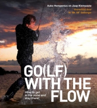Jaap Kleinpaste Auke Hempenius, Go(lf) with the flow