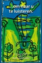 Henk van Breukelen , Om naar u te luisteren