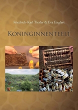 Friedrich-Karl Tiesler Eva Englert, Koninginnenteelt