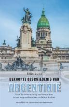 Félix Luna , Beknopte geschiedenis van Argentinië