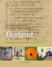 Johan Winkelman , De fragmenten van de 14e-eeuwse ridderroman Florigout