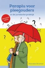 Mariska Kramer , Paraplu voor pleegouders in de juridische praktijk