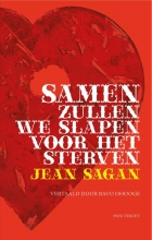 Jean  Sagan Samen zullen we slapen voor het sterven