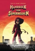 Agnes Vahlund Elias Vahlund, Handboek voor superhelden deel 1