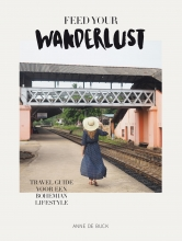 Anne de Buck , Feed Your Wanderlust