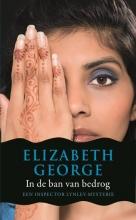 Elizabeth George , In de ban van bedrog