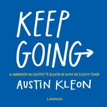 Austin Kleon , Keep going