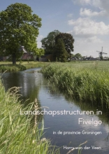 Harry Van der Veen , Landschapsstructuren in Fivelgo