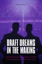 David Hein , Draft Dreams In The Making