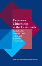 , European citizenship at the crossroads