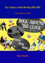 Henri  Smeets Film, popcorn en rock and roll 1955-1965