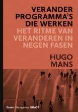 Hugo Mans , Veranderprogramma`s die werken