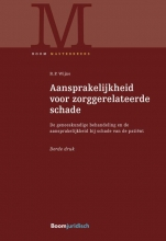 R.P. Wijne , Aansprakelijkheid voor zorggerelateerde schade
