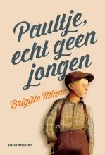 Brigitte  Minne Paultje, echt geen jongen