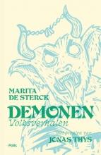 Jonas Thys Marita de Sterck, Demonen