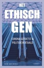 Bob Michiels , Het ethisch gen