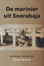 George Philip Birney , De Marinier uit Soerabaja