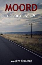 Maurits De Rijcke , MOORD OP ROUTE N145