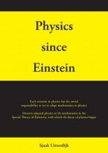 Sjaak Uitterdijk , Physics since Einstein