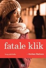 Marleen Ekelmans , Fatale klik