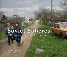 Justin Kroesen Willem de Boer, Soviet Spheres