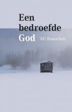 Jiří Kratochvil , Een bedroefde God