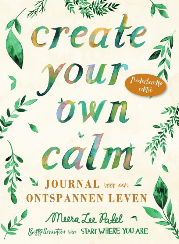 Meera Lee Patel,Create your own calm